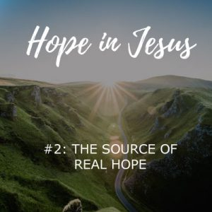 source of real hope