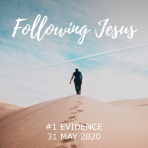 Following Jesus - Evidence