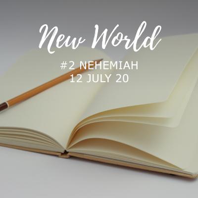 New World - Nehemiah